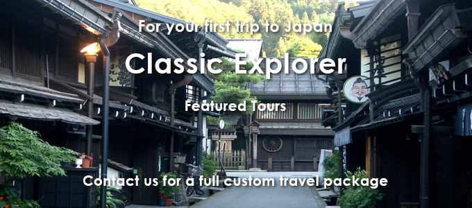 Japan travel specialist - Classic Japan Explorer - First time travel to Japan