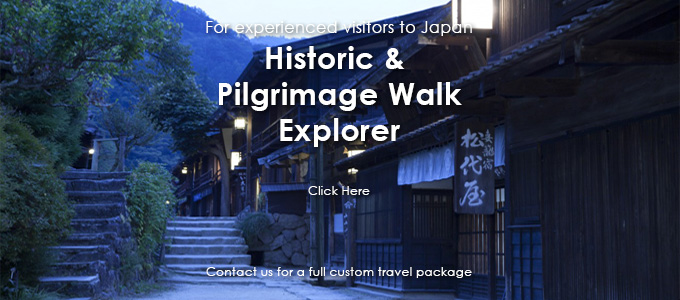 Japan travel specialist - Historic and Pilgrimage Walk Japan Explorer